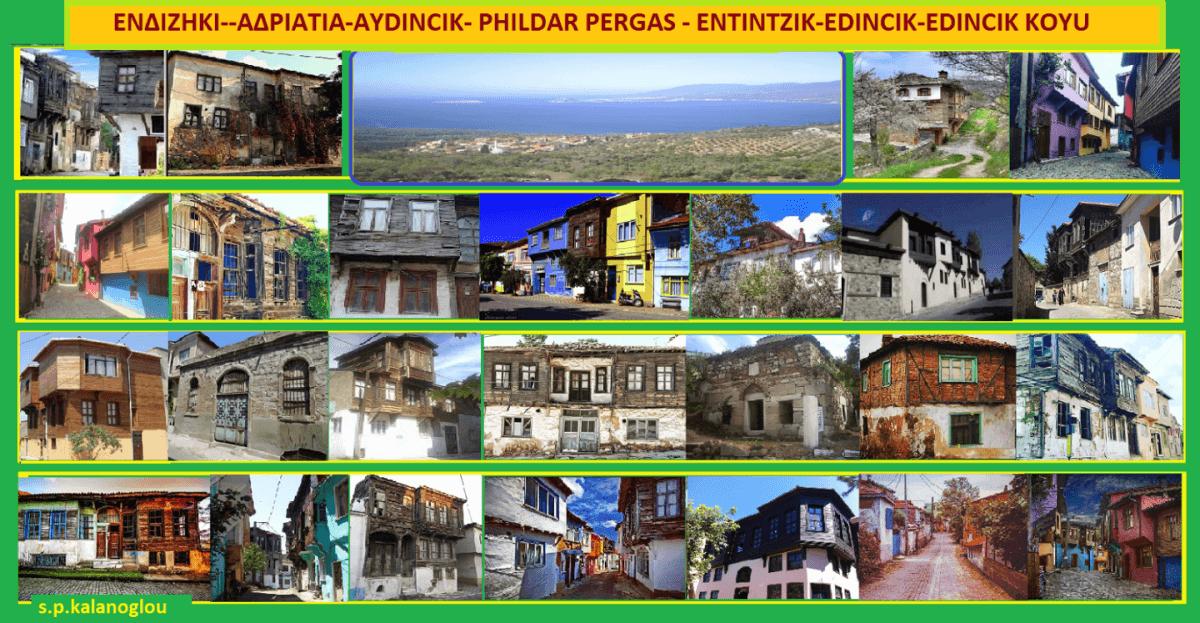 ΕΝΔΙΖΗΚΙ--ΑΔΡΙΑΤΙΑ-AYDINCIK- PHILDAR PERGAS - ΕΝΤΙΝΤΖΙΚ-EDINCIK-EDINCIK KOYU (Σταύρου Π. Καπλάνογλου)